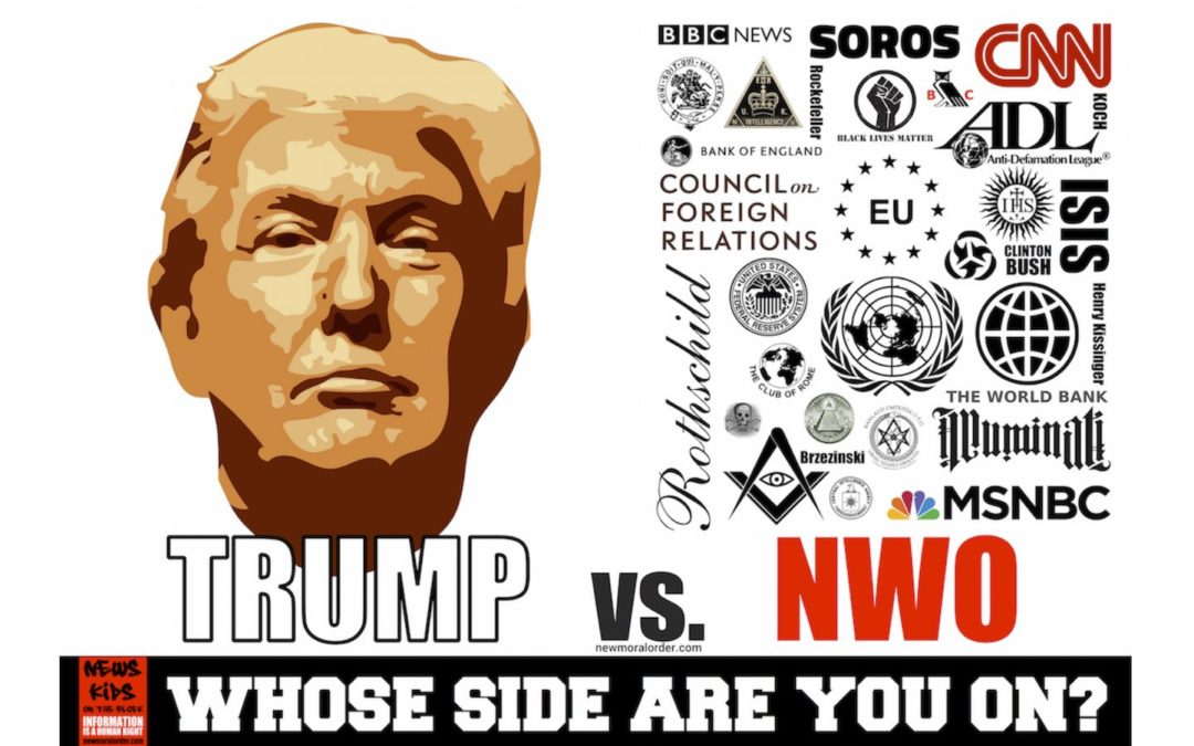 The Truth About Donald Trump: Trump vs. The NWO